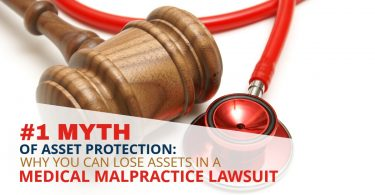 #1 MYTH OF ASSET PROTECTION_ WHY YOU CAN LOSE ASSETS IN A MEDICAL MALPRACTICE LAWSUIT-Legacy (1)