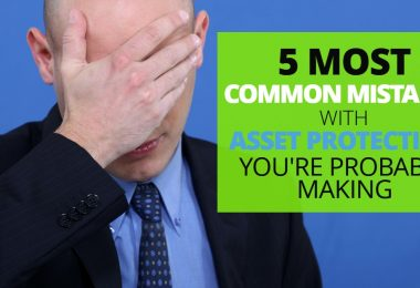 5 Most Common Mistakes With Asset Protection Youre Probably Making-Legacy