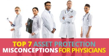 ASSET PROTECTION MISCONCEPTIONS FOR PHYSICIANS-Legacy